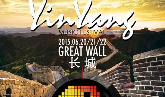 Yin Yang Music Festival Promises 48 Hours of Music at the Great Wall, June 20-22