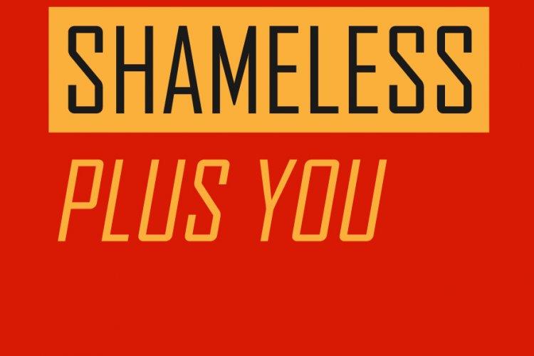 Shameless Has No Shame: Add ShamelessPlus Today
