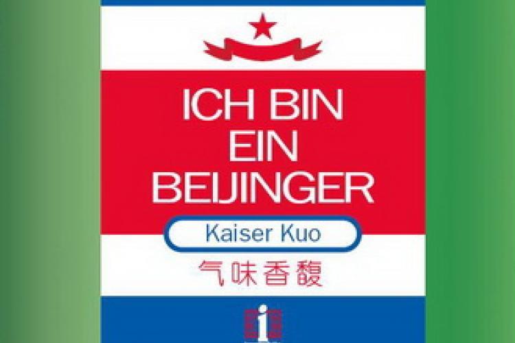 Ich Bin Ein Beijinger: Seen and B-Scenes