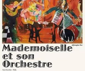 Mademoiselle et son Orchestre at Jianghu