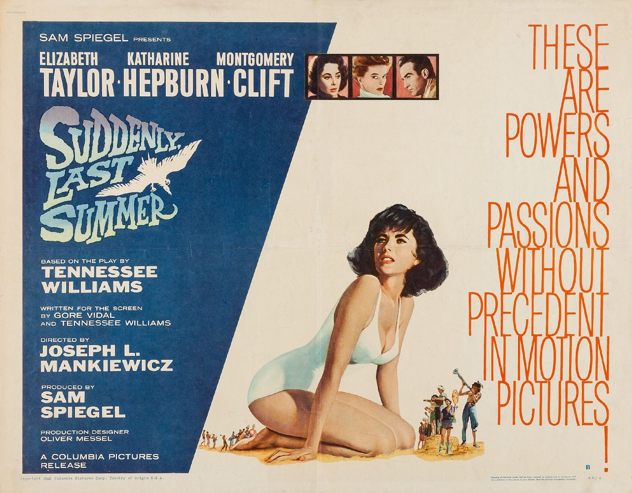 Directed by Joseph L. Mankiewicz, Based on the play by Tennessee Williams Starring Elizabeth Taylor, Katherine Hepburn, Montgomery Clift